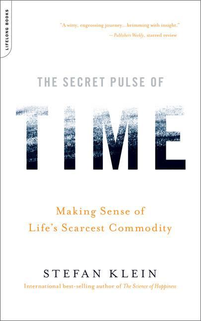 The Secret Pulse of Time By Klein, Stefan/ Frisch, Shelley (TRN)